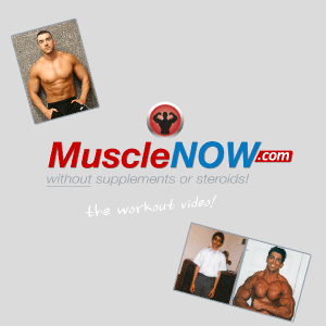 MuscleNOW Video
