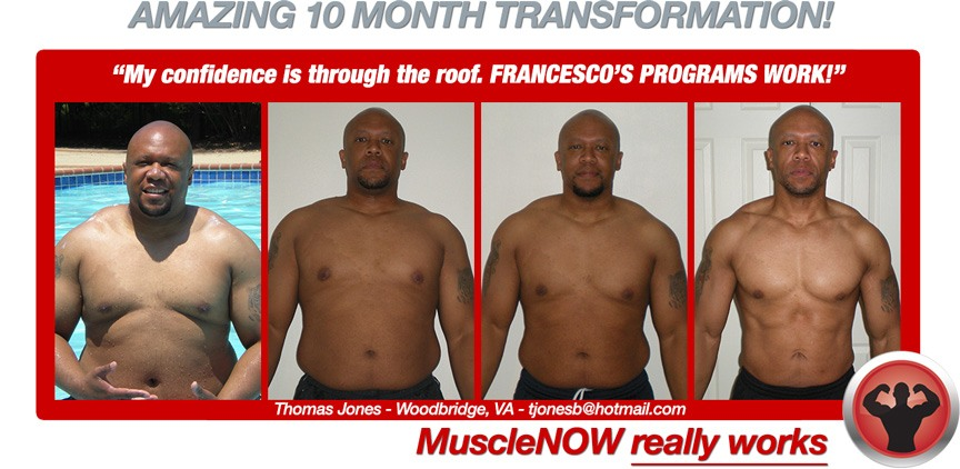 Thomas burns 85 lbs of fat and builds muscle mass naturally